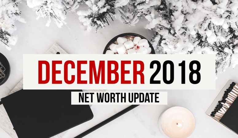 Net Worth Update December 2018