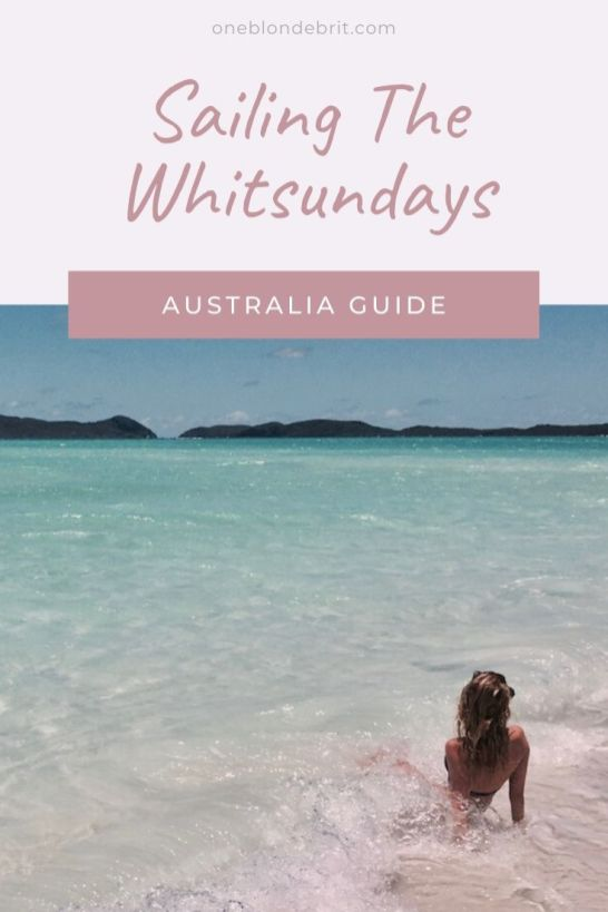 Guide to The Whitsundays - One Blonde Brit Pinterest