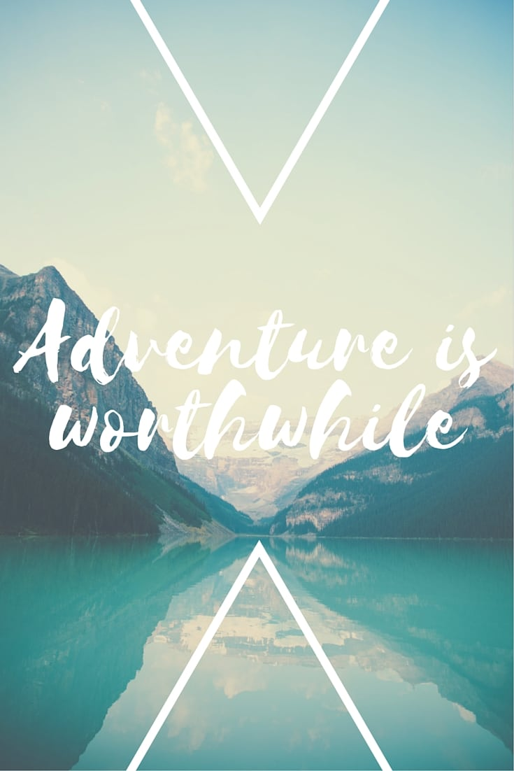 Adventure is Worthwhile | One Chel of an Adventure