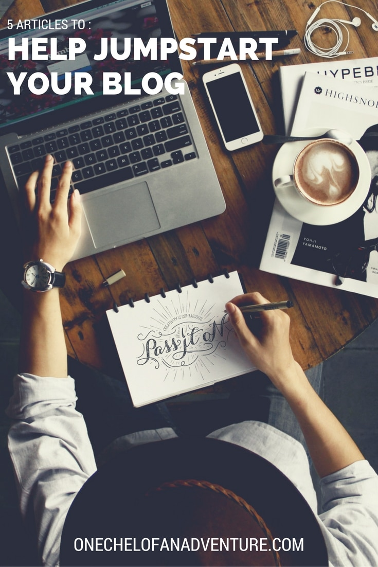 5 Articles That Helped Me Jumpstart My Blog