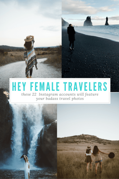 22 Instgram Accounts That Feature Female Travelers