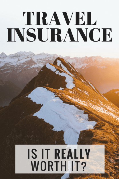 Travel Insurance, is it worth it?