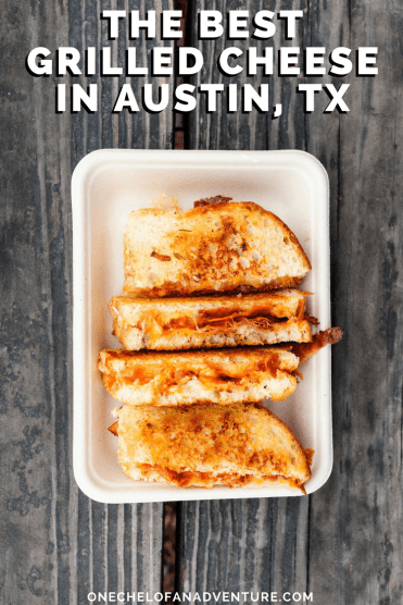 The Best Grilled Cheese in Austin, TX