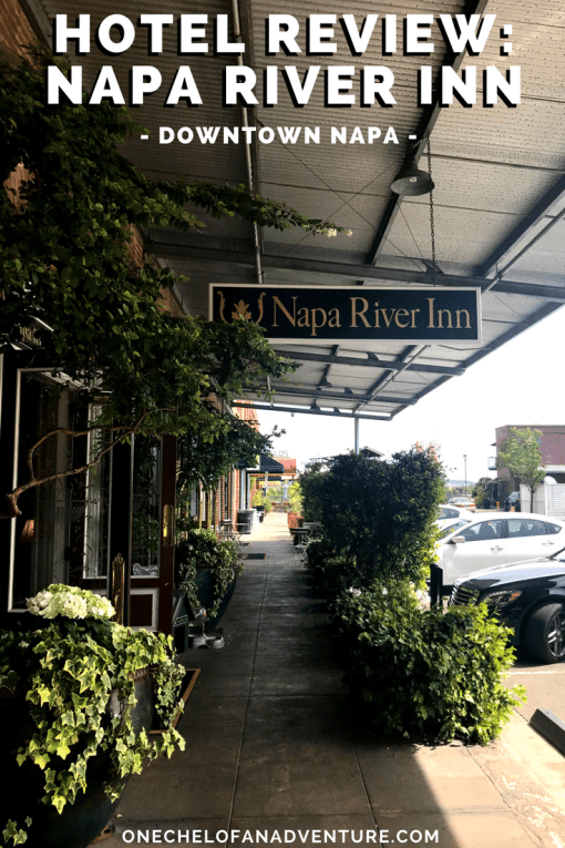 The Napa River Inn - Where to stay in Downtown Napa