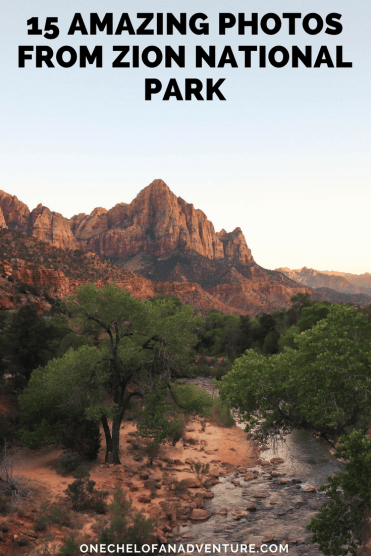 15 Amazing Photos from Zion National Park | Utah National Parks Photos