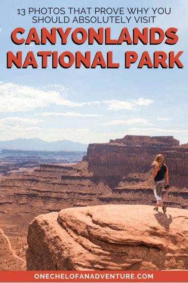 Why you should visit Canyonlands National Park in Utah