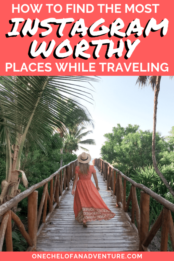 How to find the most instagrammable places while traveling