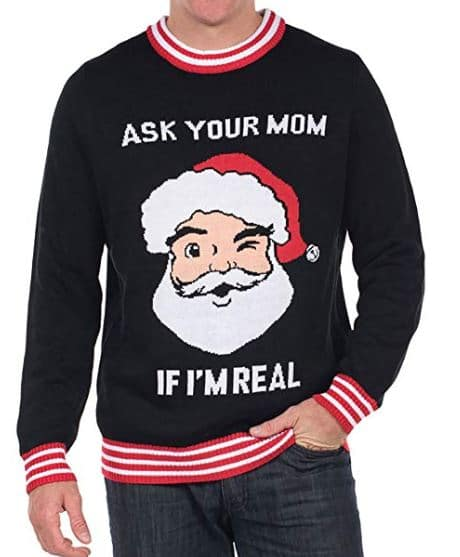 Best Ugly Christmas Holiday Sweaters on Amazon: Ask Your Mom If I'm Real Ugly Christmas Sweater