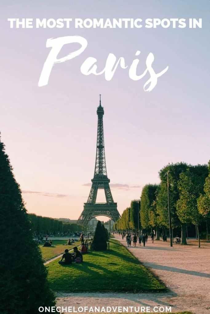 The Most Romantic Spots in Paris, France