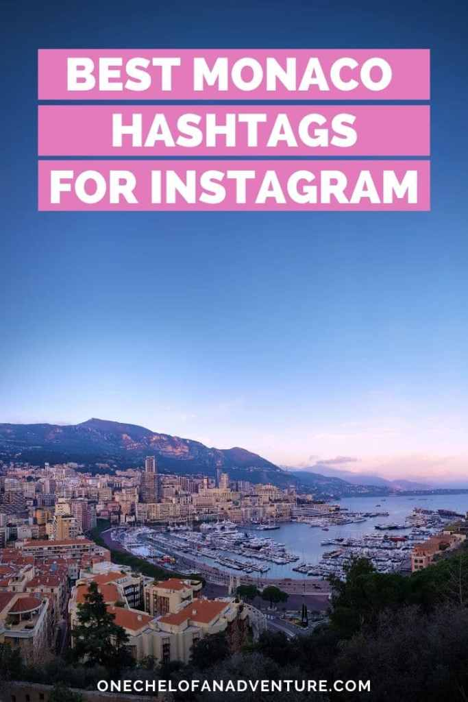 Best Monaco Travel Hashtags for Instagram Photos