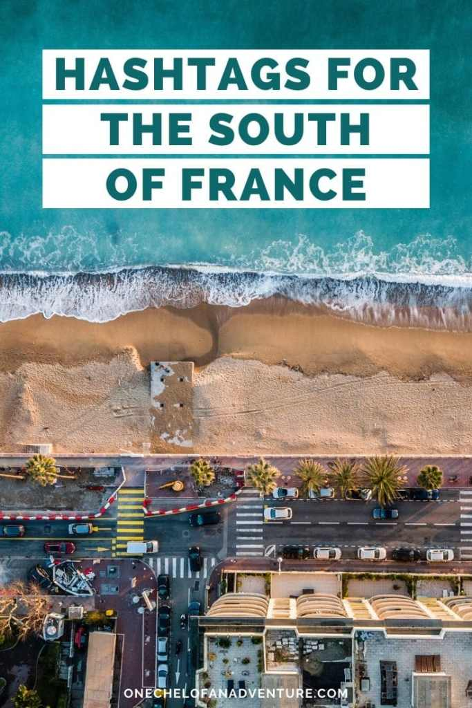 French Riviera Hashtags for South of France