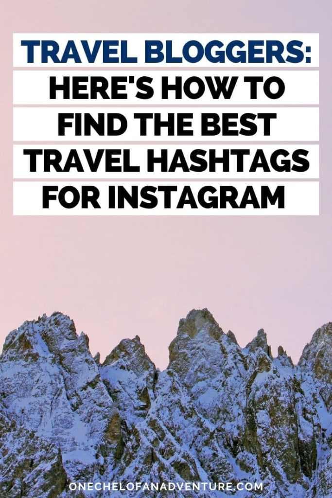 Best Instagram Hashtags for Travel Bloggers