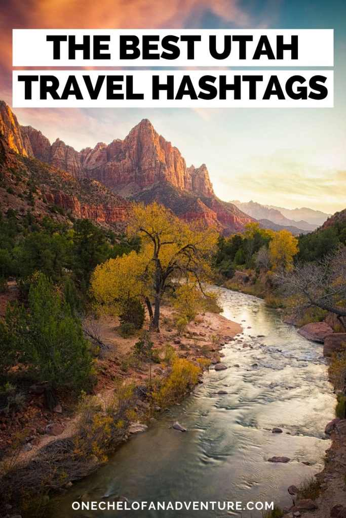 Utah travel Hashtags Instagram accounts