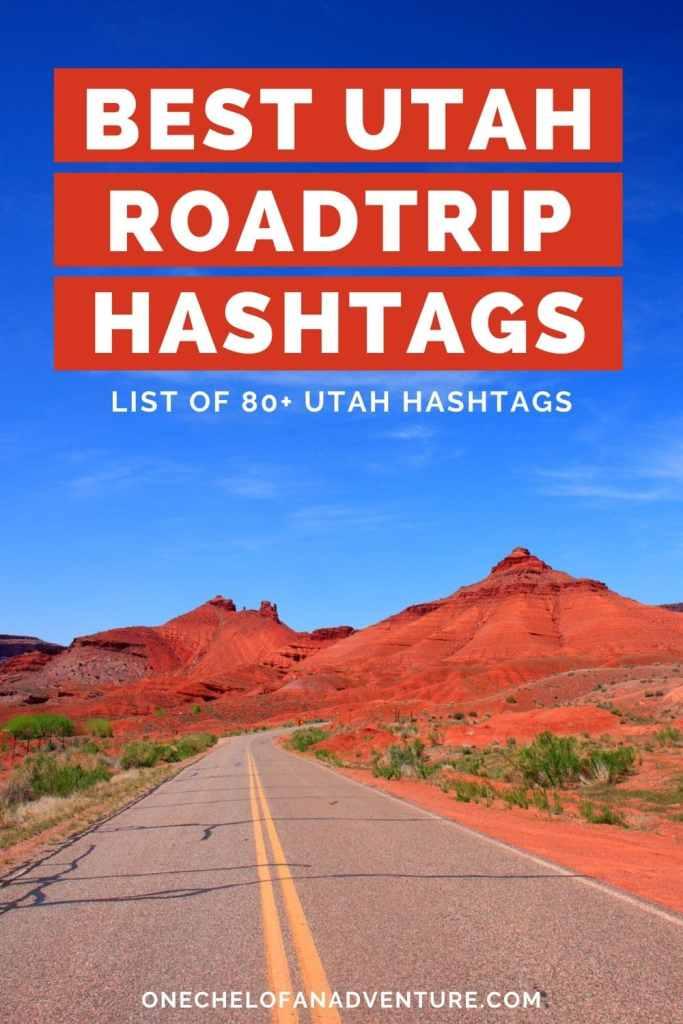 Best Utah Road trip Hashtags