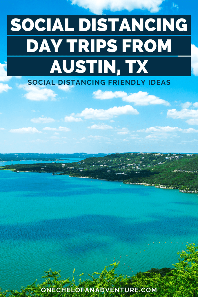Social Distancing Day Trips From ATX