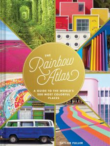 The Rainbow Atlas Travel Book - travel book gift