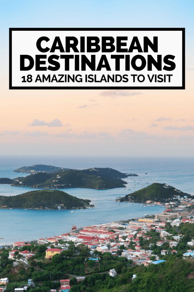 List of Dream Caribbean Destinations