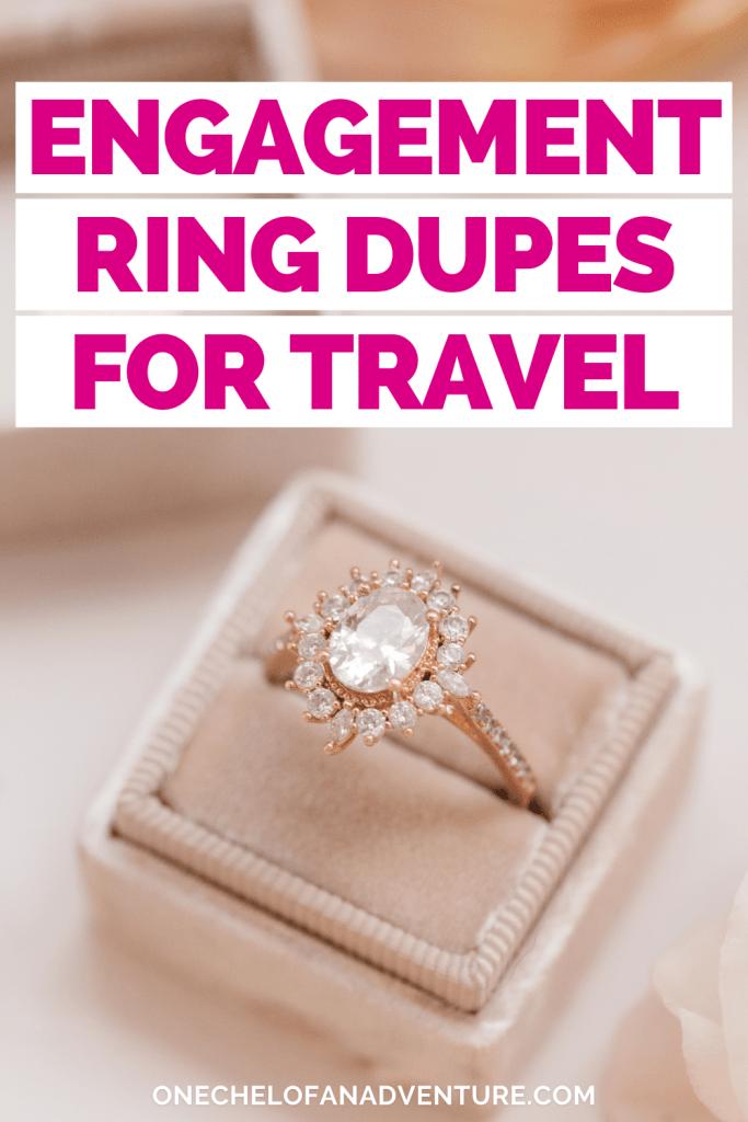 Best Fake Engagement Rings for Travel