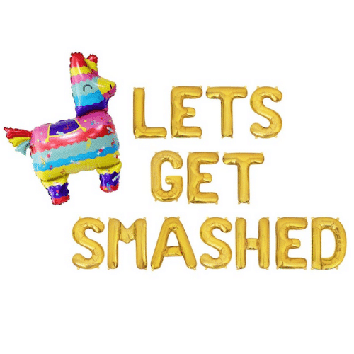 get smashed final Fiesta Bachelorette Party balloons