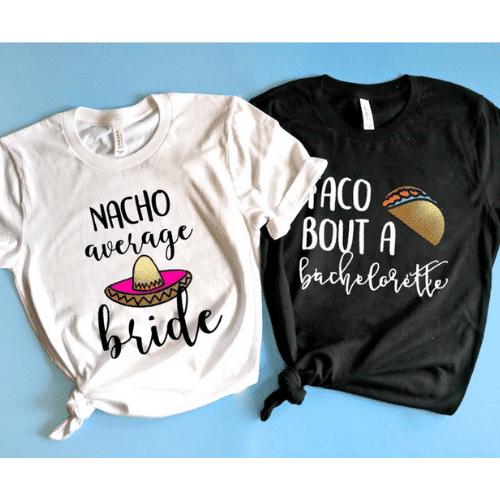 nacho average bride Fiesta Bachelorette Party shirt