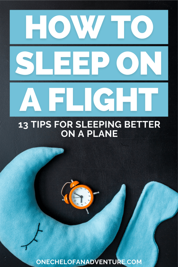 How to Sleep Better on a Plane + Inflight Tips