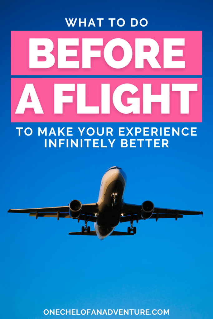 tips on What To Do Before a Flight
