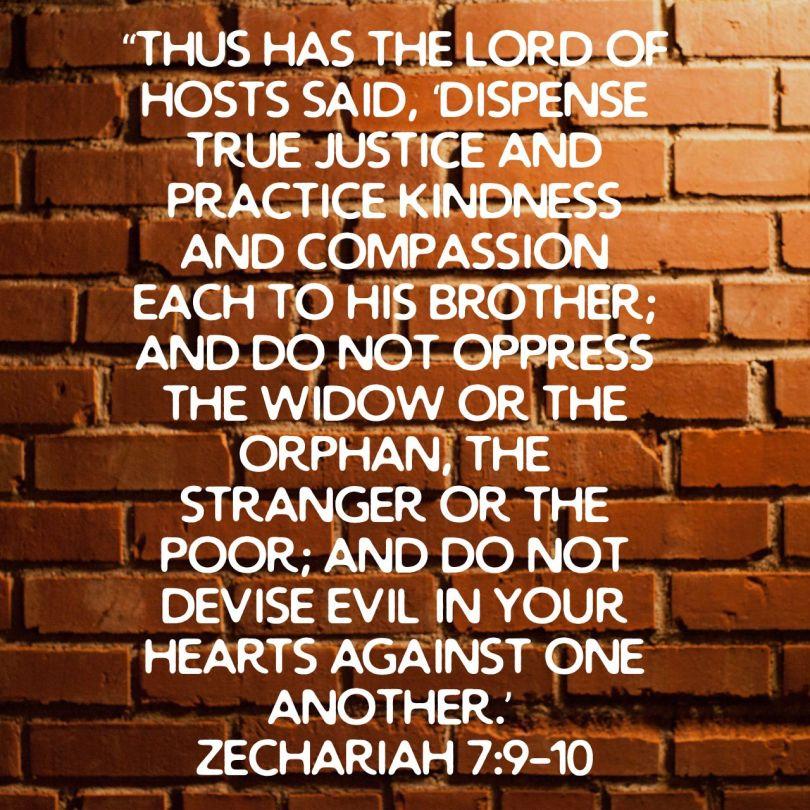 Zechariah 7:9-10