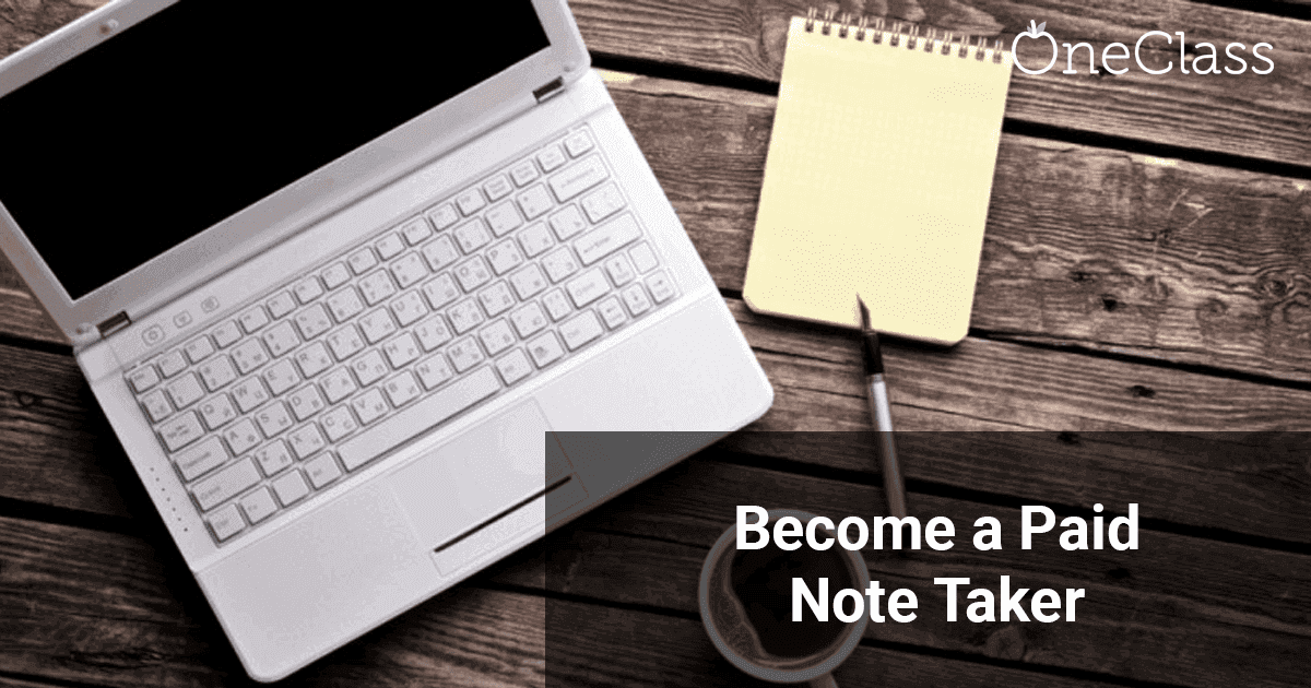an advertisement by OneClass to hire students to become paid note takers.