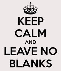 keep calm and leave no blanks