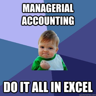 This is an image of Managerial Accounting meme