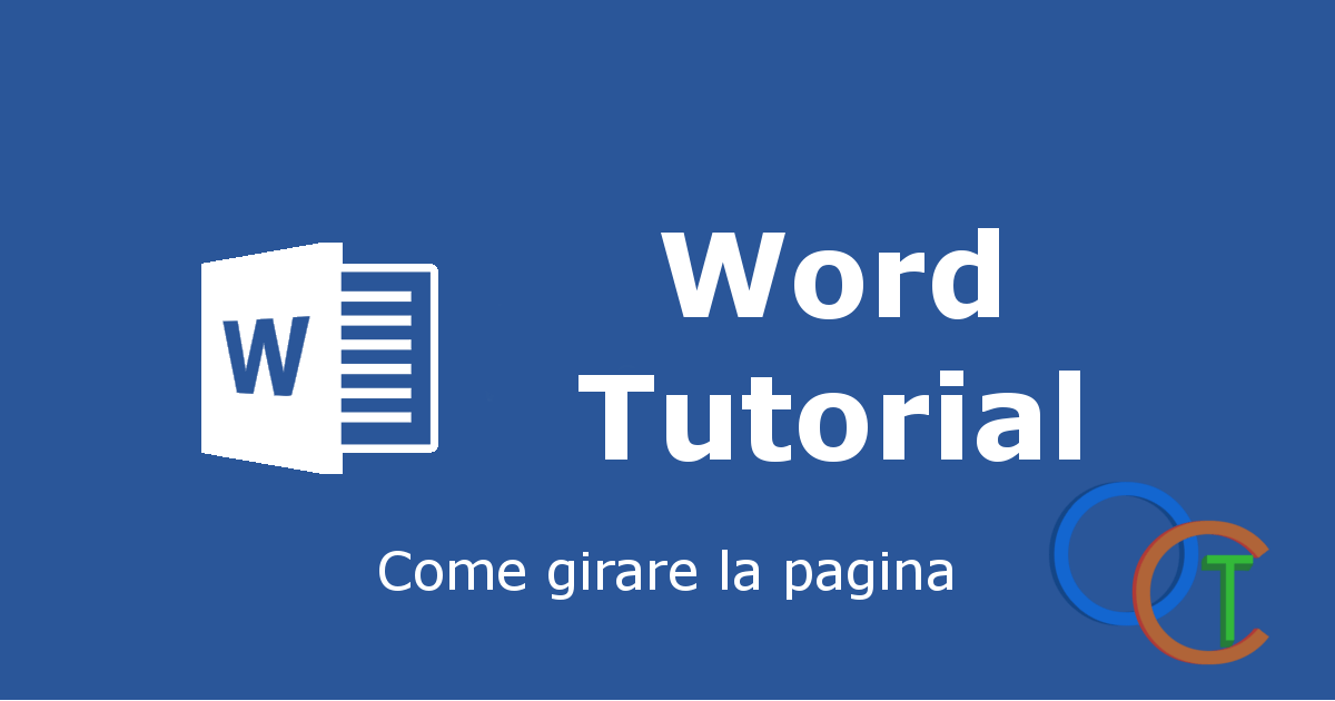 Come ruotare la pagina di Word