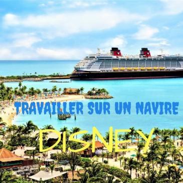 Travailler sur un navire de croisière Disney