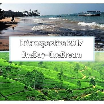 Rétrospective de l'année 2017 – OneDay-OneDream
