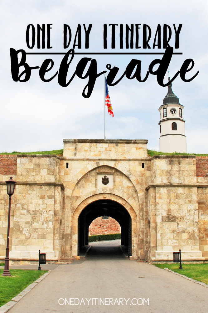 Belgrade Serbia One day itinerary