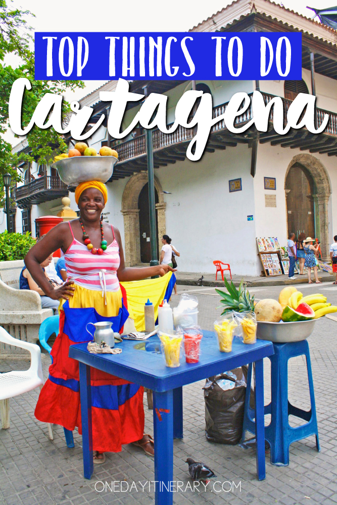 Cartagena Colombia Top things to do