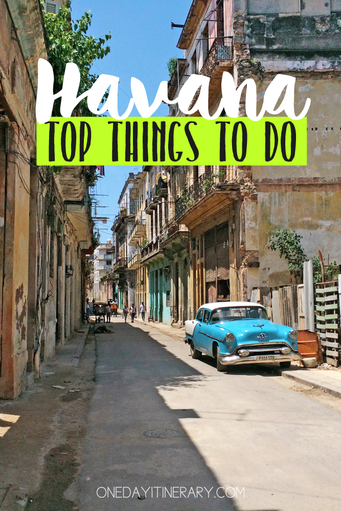 Havana Cuba Top things to do