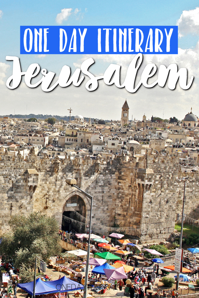 Jerusalem Israel One day itinerary
