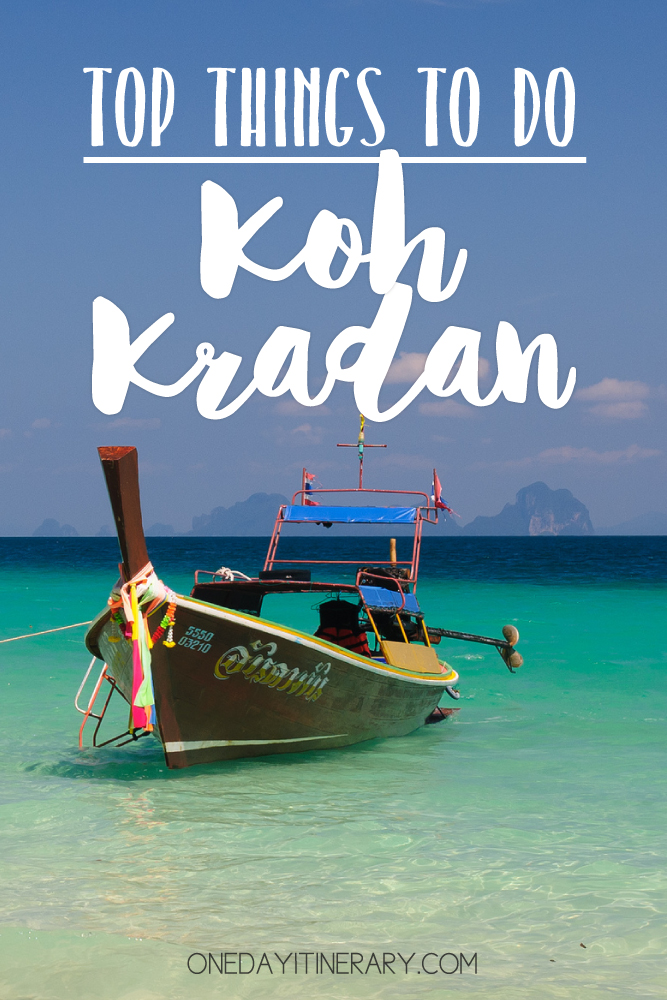 Koh Kradan Thailand Top things to do