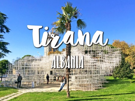One day in Tirana Albania Itinerary