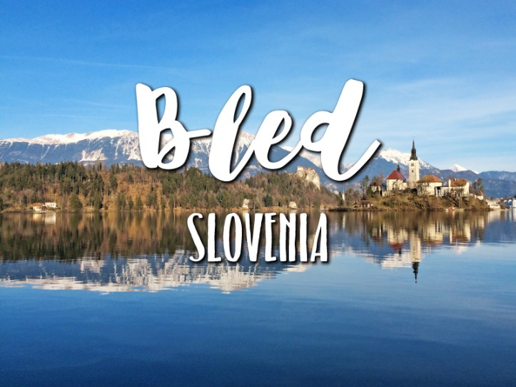 one-day-in-bled-slovenia-itinerary