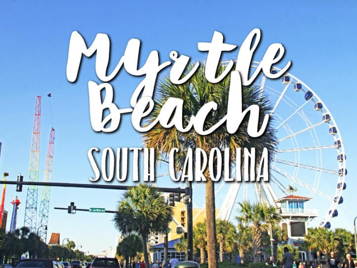 one-day-in-myrtle-beach-south-carolina-itinerary