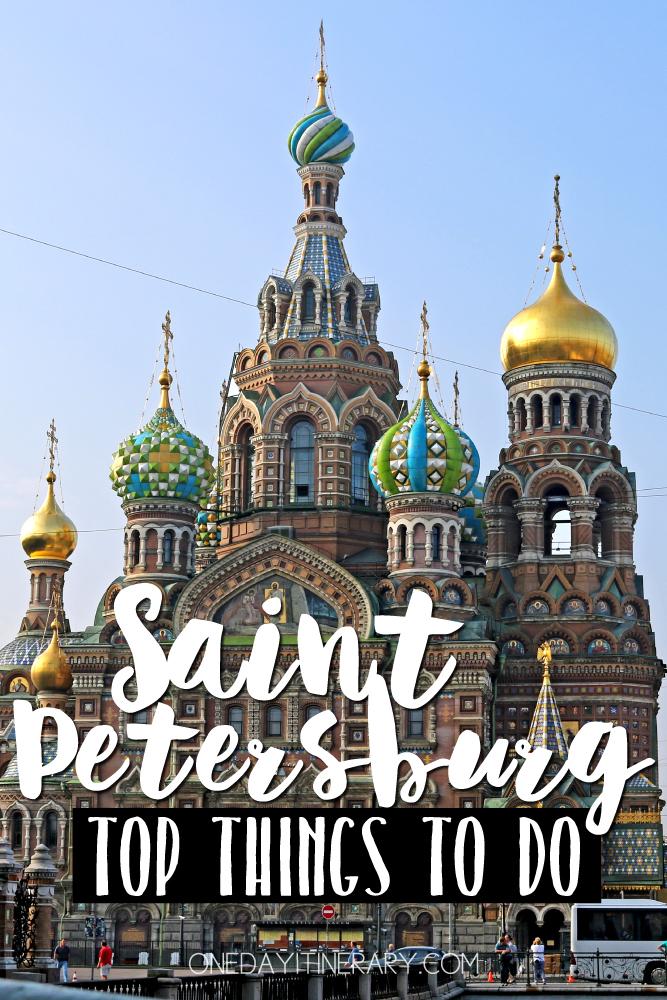 Saint Petersburg Russia Top things to do