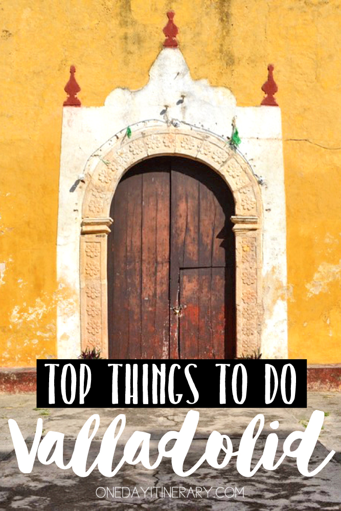 Valladolid Mexico Top things to do