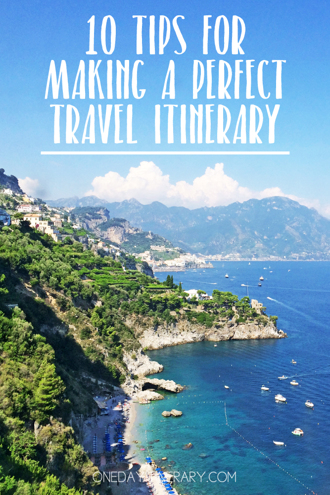 10 tips for a perfect travel itinerary