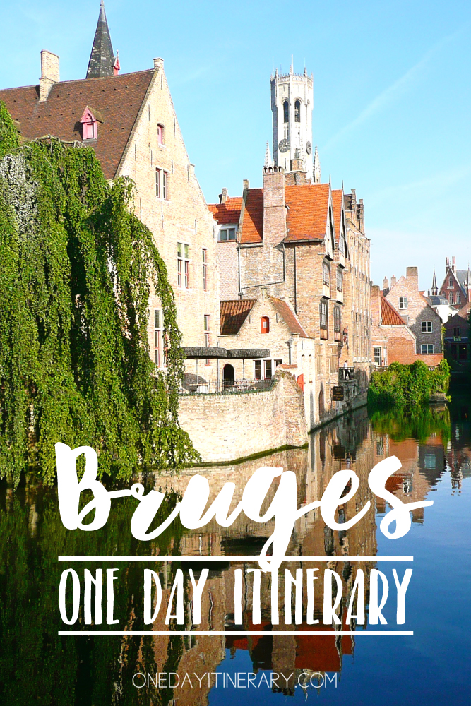 One Day in Bruges Itinerary Top Things to Do in Bruges Belgium