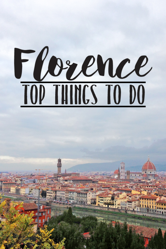 Florence Italy Top things to do