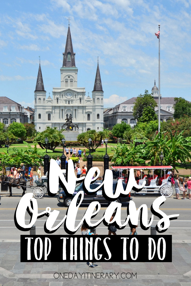 One day in new orleans itinerary top things to do in new for Things to do in mew orleans