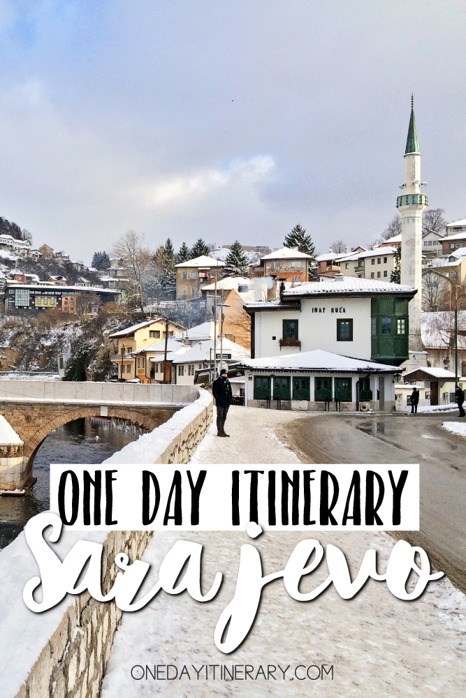 Sarajevo Bosnia and Herzegovina One day itinerary