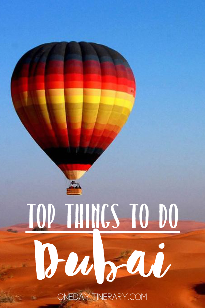 Dubai UAE Top things to do