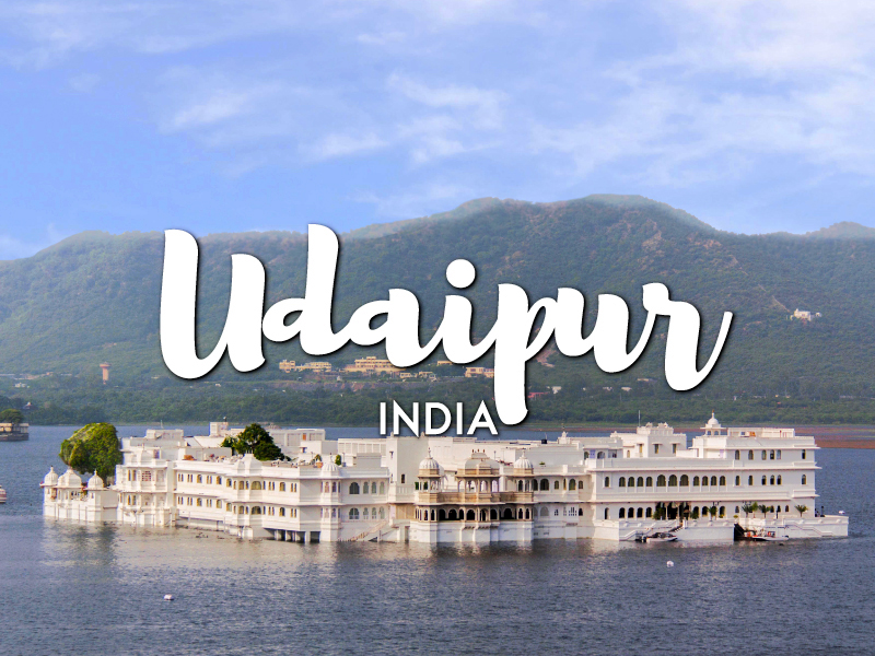 One Day in Udaipur Itinerary – Top Things to Do in Udaipur, Rajasthan